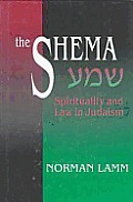 Shema Spirituality & Law In Judaism