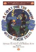 A Coat for the Moon and Other Jewish Tales