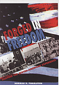 Forged in Freedom Shaping the Jewish American Experience