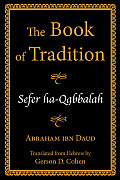 The Book of Tradition: Sefer ha-Qabbalah