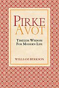 Pirke Avot Timeless Wisdom for Modern Life