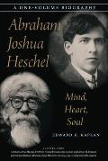 Abraham Joshua Heschel Mind Heart Soul