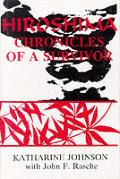 Hiroshima Chronicles Of A Survivor