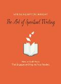 The Art of Spiritual Writing: How to Craft Prose That Engages and Inspires Your Readers
