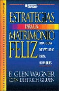 Estrategias Para Un Matrimonio Feliz