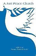 A Just Peace Church: The Peace Theology Development Team