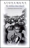 Atonement The Million Man March