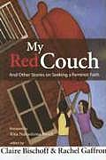 My Red Couch & Other Stories on Seeking a Feminist Faith