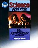 Science For Kids 39 Easy Astronomy Exper