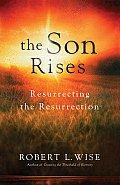 Son Rises Resurecting The Resurrection