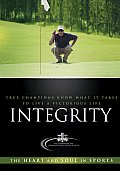 Integrity True Champions Know What It Takes to Live a Victorious Life
