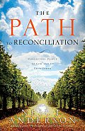 Path to Reconciliation Connecting People to God & Each Other