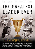 The Greatest Leader Ever: Essential Leadership Principles (Heart of a Coach)