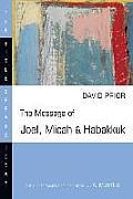 Message of Joel Micah & Habakkuk Listening to the Voice of God