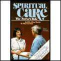 Spiritual Care: The Nurse's Role, 3rd Edition
