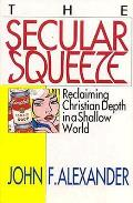 Secular Squeeze Reclaiming Christian Dep