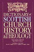 Dictionary Of Scottish Church History & Theolo