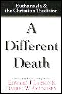 Different Death Euthanasia & The Chr