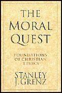 Moral Quest Foundations Of Christian Eth