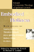 Embodied Holiness Toward A Corporate The