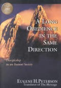 Long Obedience In The Same Direction Dis