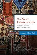 Next Evangelicalism Freeing the Church from Western Cultural Captivity
