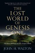 Lost World Of Genesis One Ancient Cosm