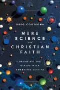 Mere Science and Christian Faith: Bridging the Divide with Emerging Adults
