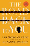 Road Back To You An Enneagram Journey To Self Discovery