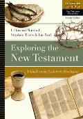Exploring the New Testament: A Guide to the Letters and Revelation