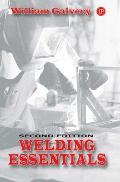 Welding Essentials 2nd Edition Questions & Answers