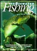 Freshwater Fishing Techniques & Equipmen
