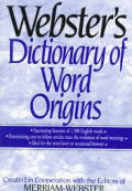Websters Dictionary Of Word Origins