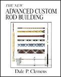 New Advanced Custom Rod Building