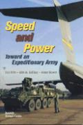 Speed & Power Toward An Expeditionary Ar