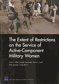 The Extent of Restrictions on the Service of Active-Component Military Women