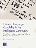 Ensuring Language Capability in the Intelligence Community: What Factors Affect the Best Mix of Military, Civilians, and Contractors?