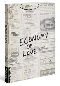 Economy of Love Creating a Community of Enough
