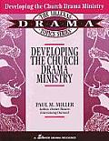 Developing the Church Drama Ministry