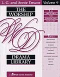 The Worship Drama Library - Volume 9: 12 Sketches for Enhancing Worship