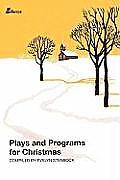 Plays and Programs for Christmas