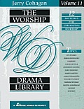 The Worship Drama Library - Volume 11: 12 Sketches for Enhancing Worship