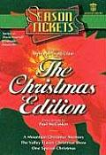 Season Tickets: The Christmas Edition: Three Do-It-Yourself Dramatic Musicals