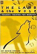 The Lamb and the Wolf: Readers Theatre for Worship
