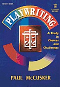 Playwriting-Study Choices&chal: