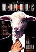 The Sheople Incidents: The Sheep & People Parables