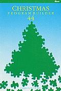 Christmas Program Builder No. 44
