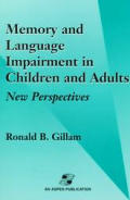 Memory and Language Impairment in Children and Adults: New Perspectives