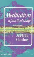 Meditation: A Practical Study