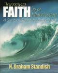 Forming Faith In A Hurricane A Spiritu